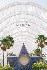 Valencia Travel Guide - City of Arts and Sciences