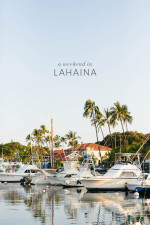 A Weekend in Lahaina