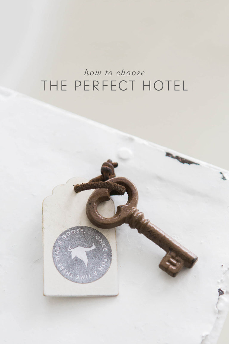 Choosing a Hotel   How to Find the Perfect Place to Stay